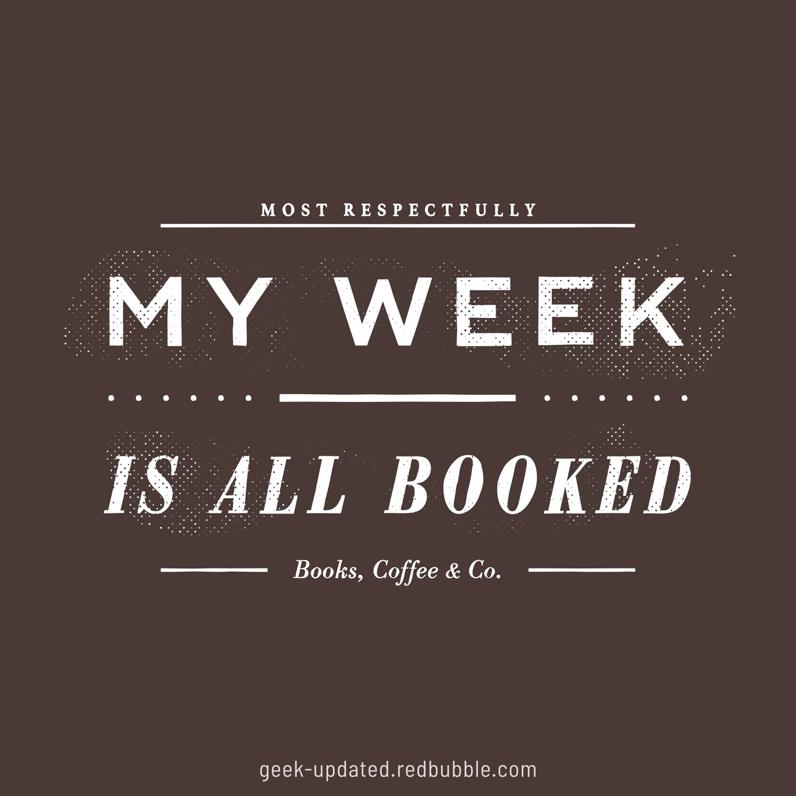 My week is all booked - design by Piotr Kowalczyk