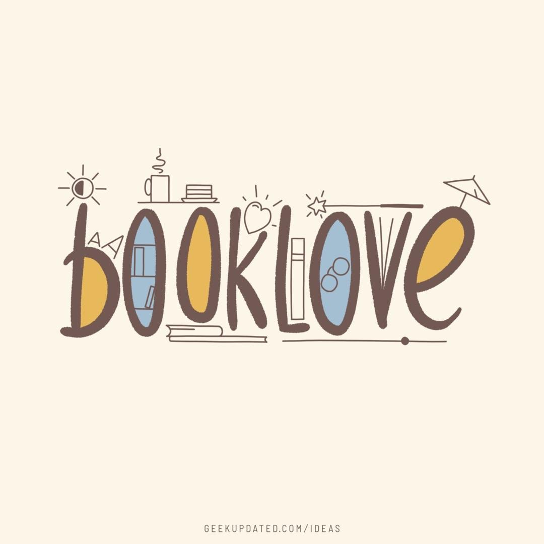 Booklove hand-lettered design by Piotr Kowalczyk Geek Updated