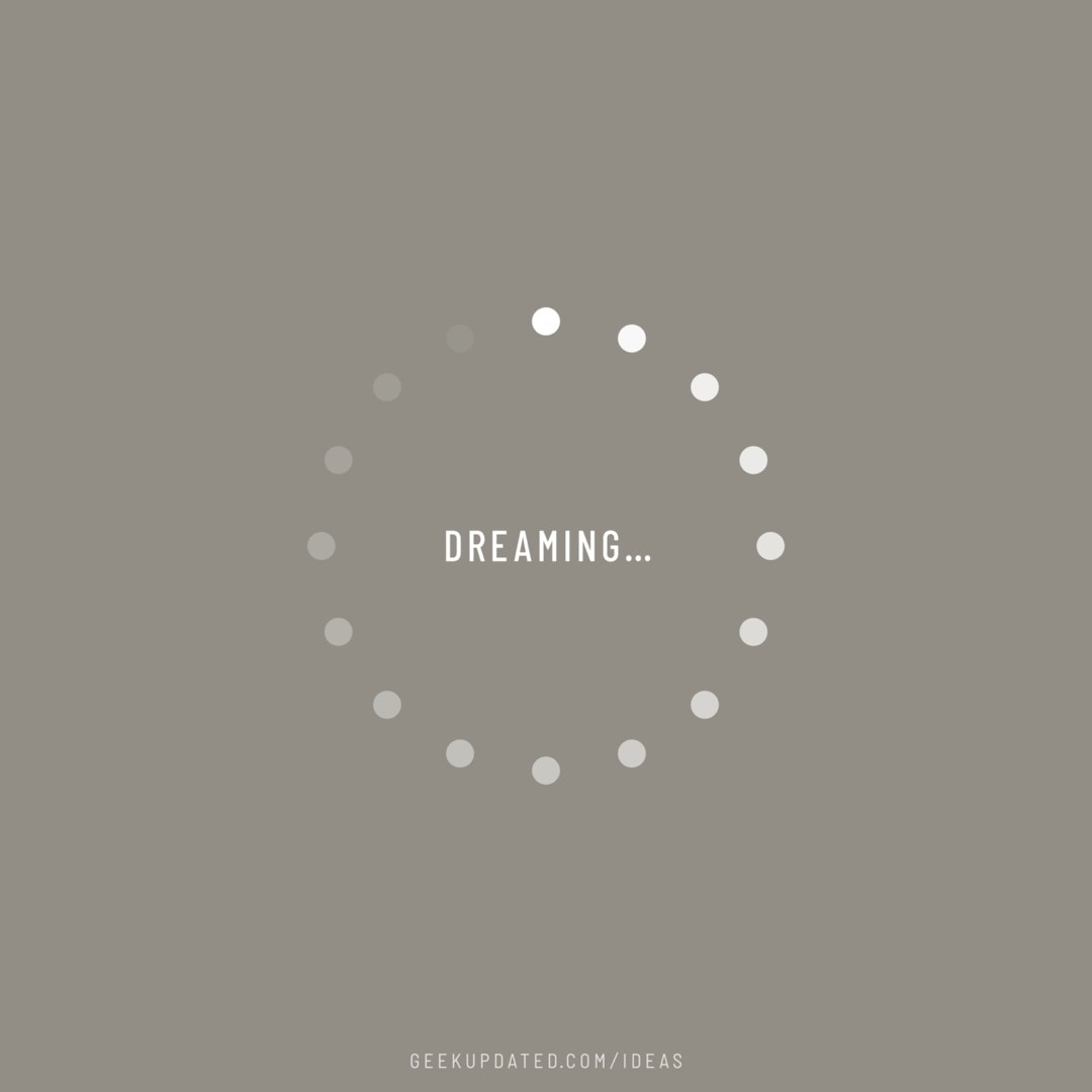 Dreaming-loading icon - design by Piotr Kowalczyk Geek Updated