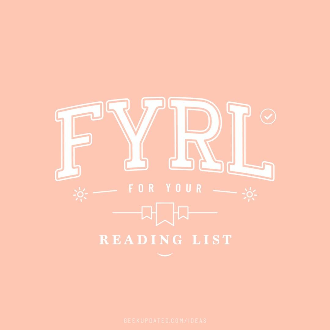 FYRL - for your reading list - design by Piotr Kowalczyk Geek Updated