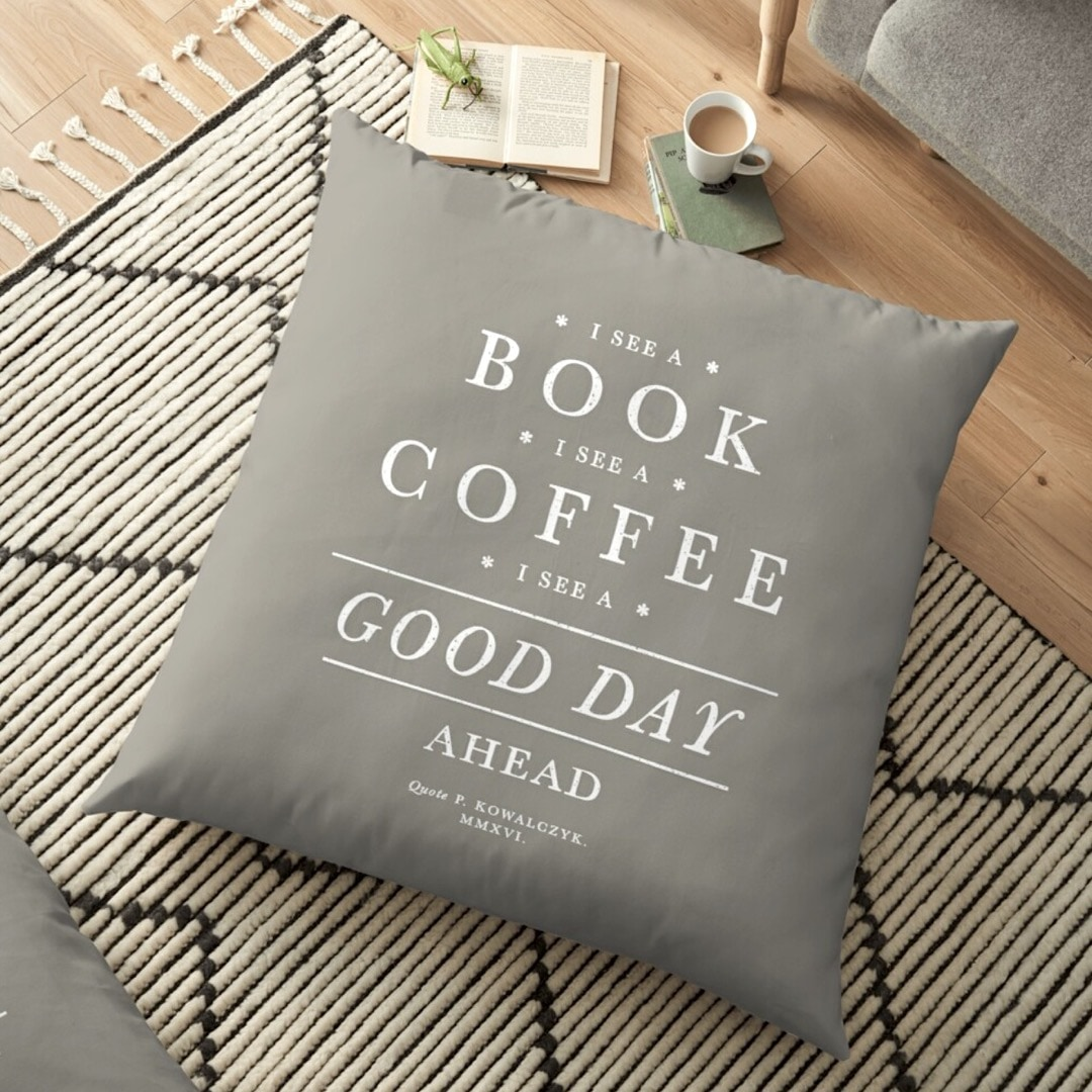 I see a book and good day ahead - vintage book quote pillow by Piotr Kowalczyk