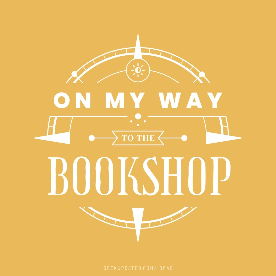On my way to the bookshop - design by Piotr Kowalczyk Geek Updated